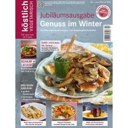 köstlich vegetarisch - Jubiläumsausgabe - Genuss im Winter (Ausgabe 01/2014)
