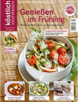 köstlich vegetarisch - Genießen im Frühling (Ausgabe 02/2013)