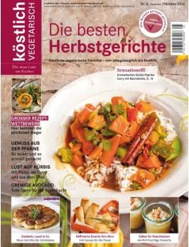 köstlich vegetarisch - Die besten Herbstgerichte (Ausgabe 05/2012)