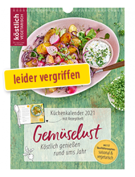 Küchenkalender 2021 <br>inkl. Rezeptheft und Saisonkalender