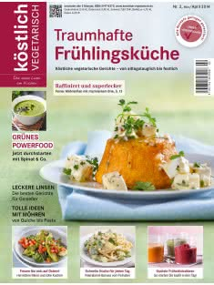 köstlich vegetarisch - Traumhafte Frühlingsküche (Ausgabe 02/2014)