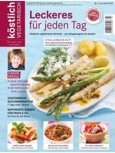 köstlich vegetarisch - Leckeres für jeden Tag (Ausgabe 03/2012)