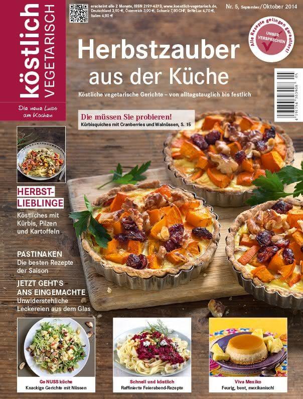 köstlich vegetarisch - Herbstzauber aus der Küche (Ausgabe 05/2014)